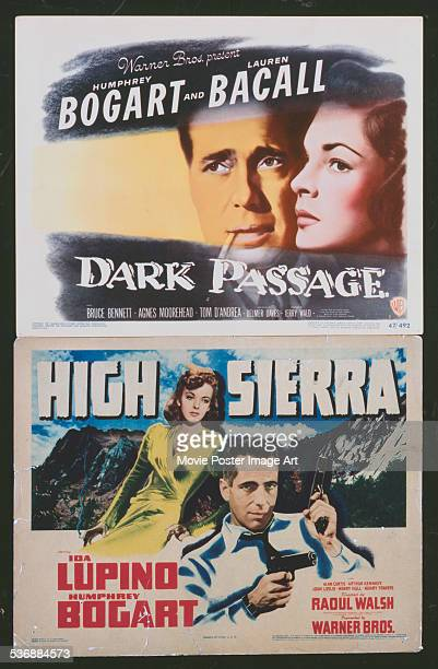 A poster for Delmer Daves' 1947 thriller 'Dark Passage' starring Humphrey Bogart and Lauren Bacall and Raoul Walsh's 1941 adventure film 'High...