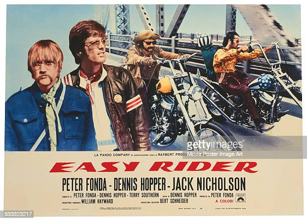 A poster for Dennis Hopper's 1969 road movie 'Easy Rider' starring Hopper and Peter Fonda