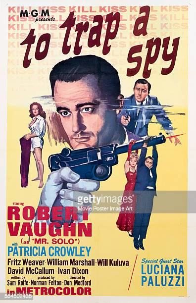 A poster for Don Medford's 1964 comedy 'To Trap a Spy' starring Luciana Paluzzi and Robert Vaughn
