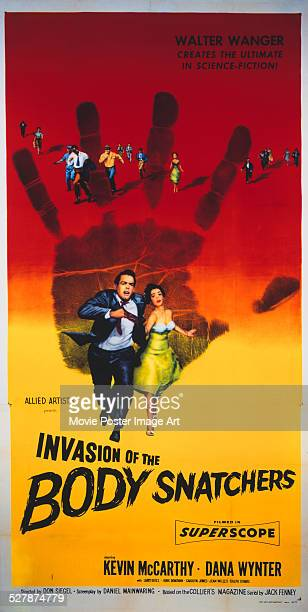 A poster for Don Siegel's 1956 horror 'Invasion of the Body Snatchers' starring Kevin McCarthy and Dana Wynter