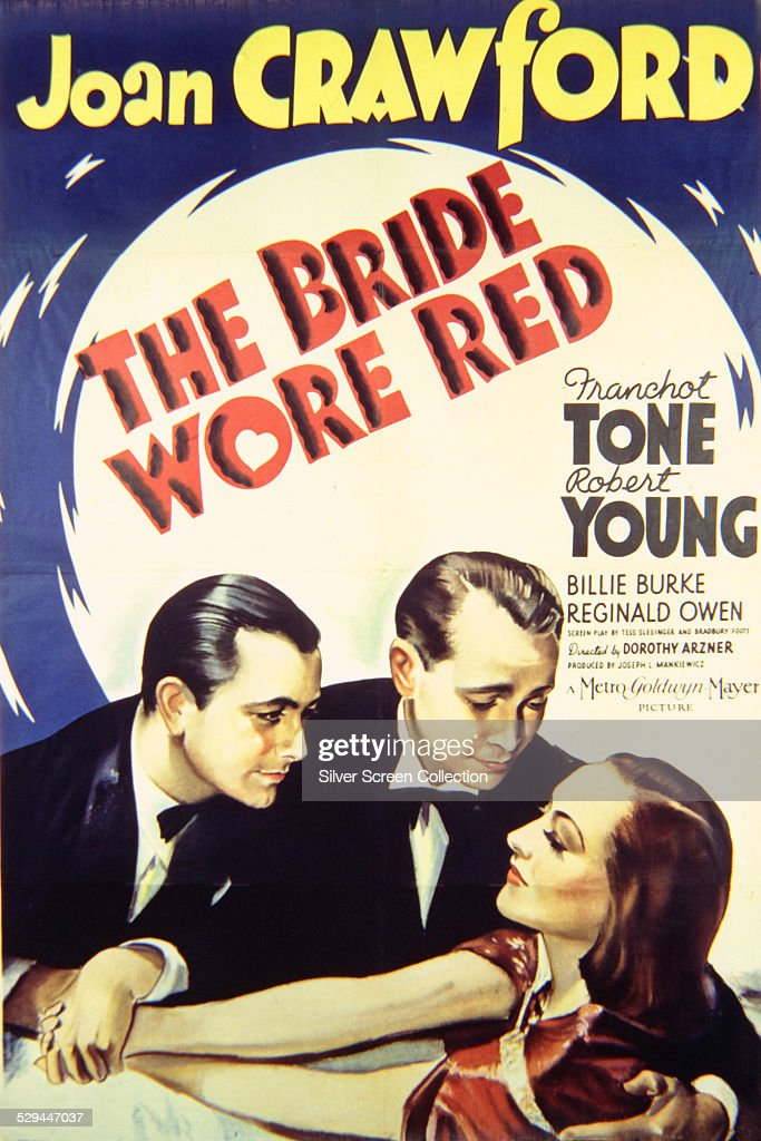 A poster for Dorothy Arzner's 1937 romantic comedy, 'The Bride Wore Red', starring Joan Crawford, Franchot Tone and Robert Young.