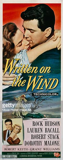 A poster for Douglas Sirk's 1956 drama 'Written on the Wind' starring Rock Hudson Lauren Bacall Robert Stack and Dorothy Malone