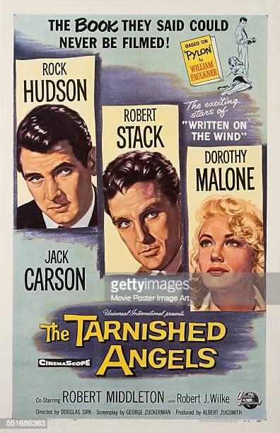 A poster for Douglas Sirk's 1957 drama 'The Tarnished Angels' starring Rock Hudson Robert Stack and Dorothy Malone