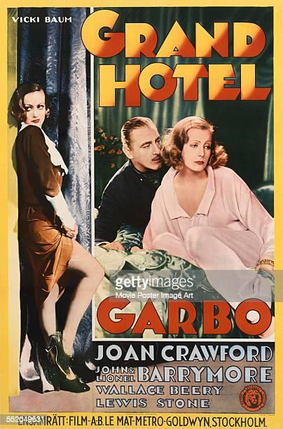 A poster for Edmund Goulding's 1932 drama 'Grand Hotel' starring Greta Garbo John Barrymore and Joan Crawford