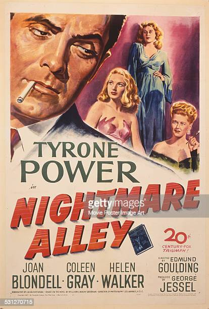 A poster for Edmund Goulding's 1947 drama 'Nightmare Alley' starring Tyrone Power Joan Blondell Coleen Gray and Helen Walker