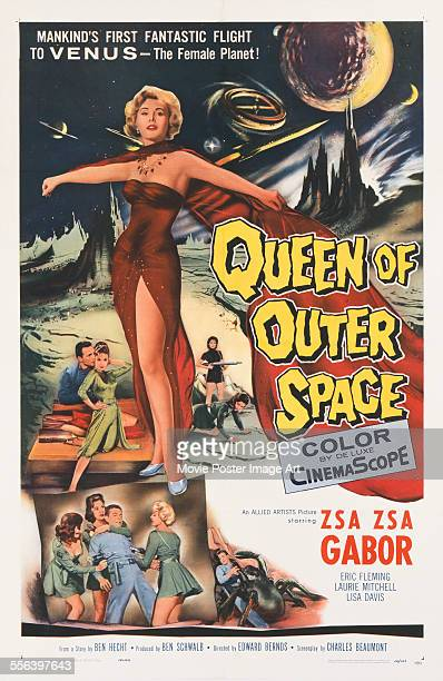 A poster for Edward Bernds' 1958 science fiction film 'Queen of Outer Space' starring Zsa Zsa Gabor
