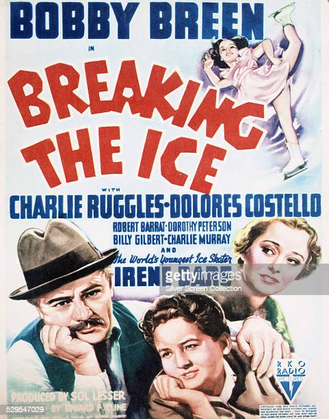 A poster for Edward F Cline's 1938 drama 'Breaking The Ice' starring Charlie Ruggles Bobby Breen and Dolores Costello The film also features ice...