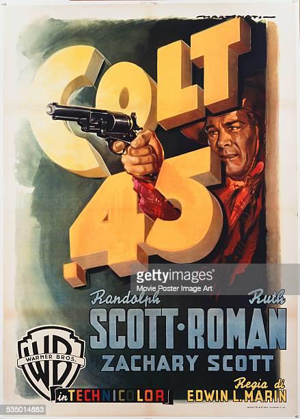 A poster for Edwin L Marin's 1950 western 'Colt 45' starring Randolph Scott