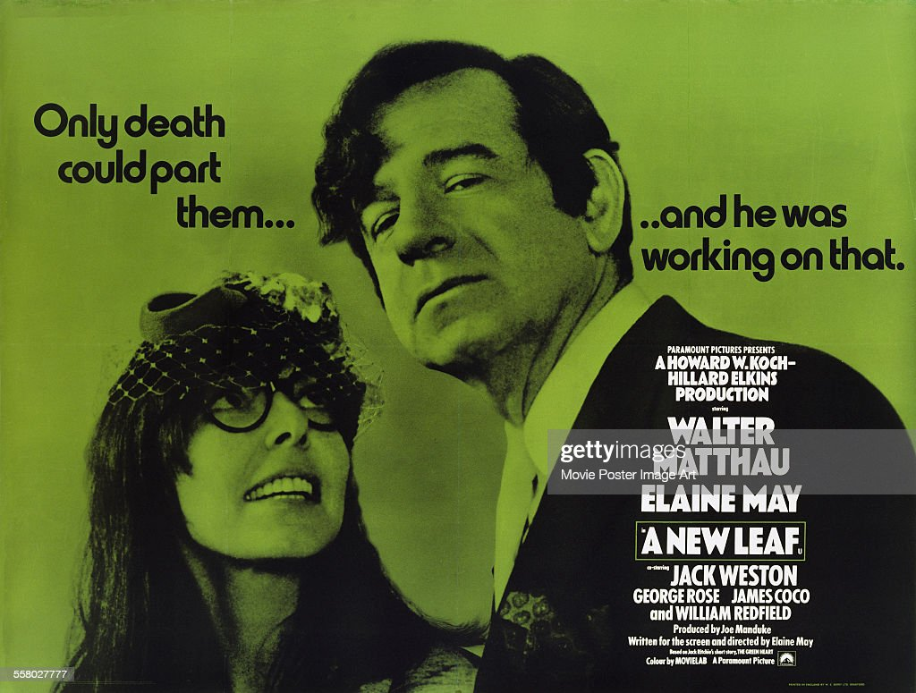 A poster for Elaine May's 1971 romantic comedy 'A New Leaf' starring Walter Matthau and Elaine May.