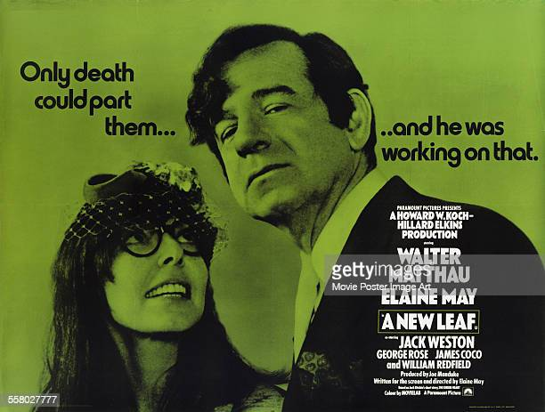 A poster for Elaine May's 1971 romantic comedy 'A New Leaf' starring Walter Matthau and Elaine May
