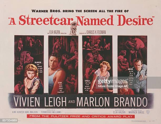 Poster for Elia Kazan's 1951 drama 'A Streetcar Named Desire' starring Vivien Leigh, Marlon Brando, Kim Hunter, and Karl Malden.