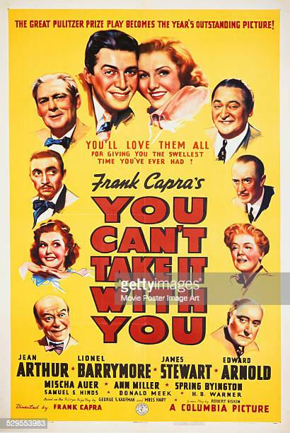 A poster for Frank Capra's 1938 comedy 'You Can't Take It with You' starring Jean Arthur James Stewart Lionel Barrymore and Edward Arnold