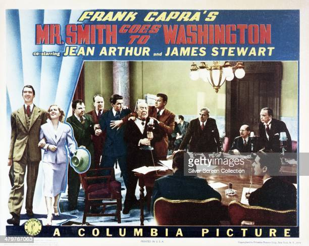 A poster for Frank Capra's 1939 comedydrama 'Mr Smith Goes To Washington' starring James Stewart and Jean Arthur The main picture features Stewart...
