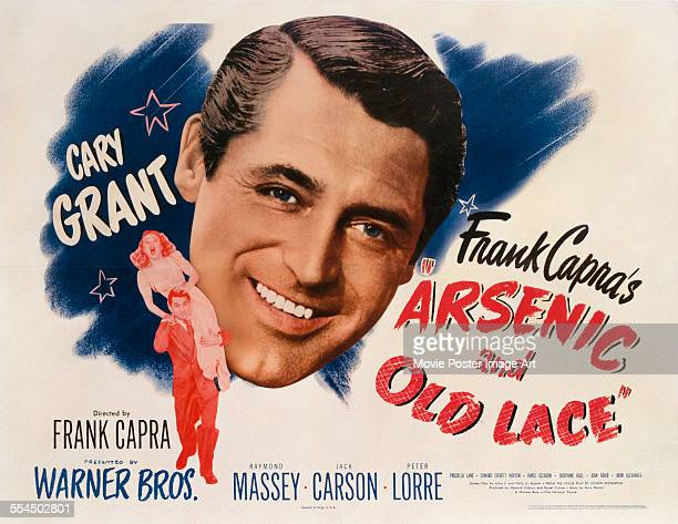 A poster for Frank Capra's 1944 comedy 'Arsenic and Old Lace' starring Cary Grant and Priscilla Lane