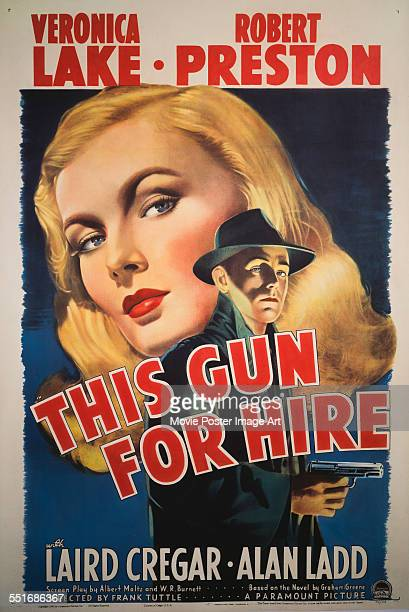 Poster for Frank Tuttle's 1942 crime film 'This Gun for Hire' starring Alan Ladd and Veronica Lake.
