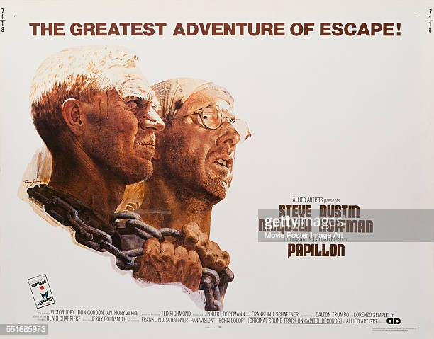 A poster for Franklin J Schaffner's 1973 drama 'Papillon' starring Steve McQueen and Dustin Hoffman