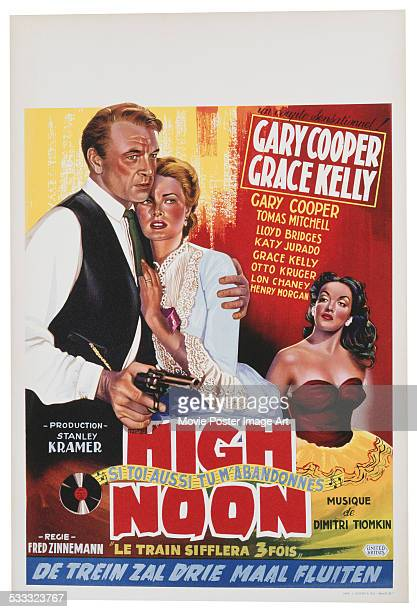 A poster for Fred Zinnemann's 1952 western 'High Noon' The poster features Gary Cooper Grace Kelly and Katy Jurado