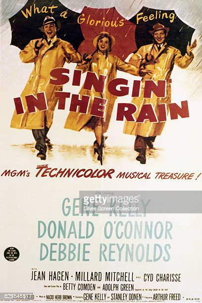 A poster for Gene Kelly and Stanley Donen's 1952 musical 'Singin' In The Rain' starring Kelly Debbie Reynolds and Donald O'Connor
