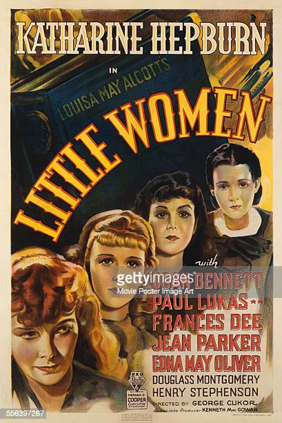A poster for George Cukor's 1933 drama 'Little Women' starring Katharine Hepburn Joan Bennett Jean Parker and Frances Dee