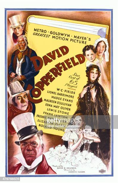 A poster for George Cukor's 1935 'David Copperfield' starring Edna May Oliver Freddie Bartholomew Elizabeth Allan Maureen O'Sullivan W C Fields...