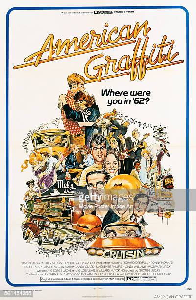 A poster for George Lucas' 1973 comedy 'American Graffiti' starring Candy Clark Richard Dreyfuss Ron Howard and Paul Le Mat