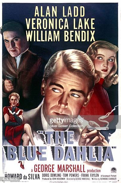 Poster for George Marshall's 1946 film noir 'The Blue Dahlia', starring Alan Ladd , Veronica Lake and William Bendix.