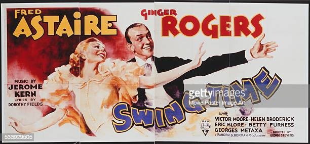 A poster for George Stevens' 1936 comedy 'Swing Time' starring Fred Astaire and Ginger Rogers