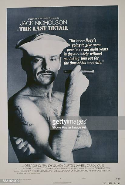A poster for Hal Ashby's 1973 comedy 'The Last Detail' starring Jack Nicholson