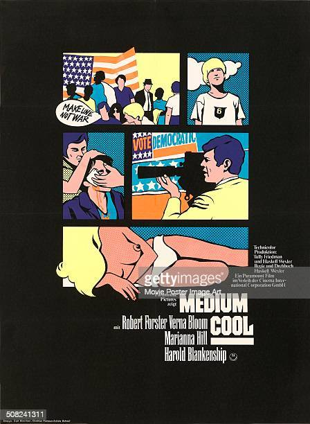 A poster for Haskell Wexler's 1969 drama 'Medium Cool' starring Robert Forster
