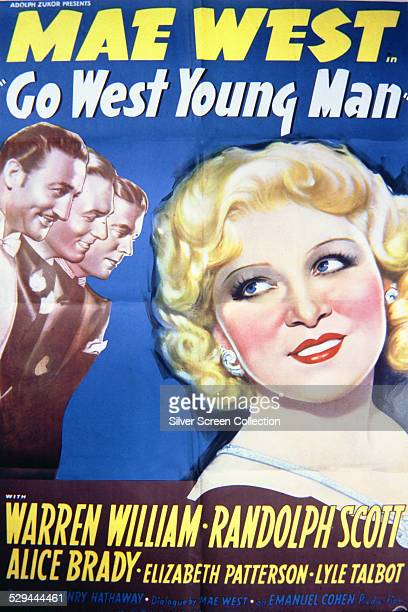 A poster for Henry Hathaway's 1936 comedy 'Go West Young Man' starring Mae West Warren William and Randolph Scott
