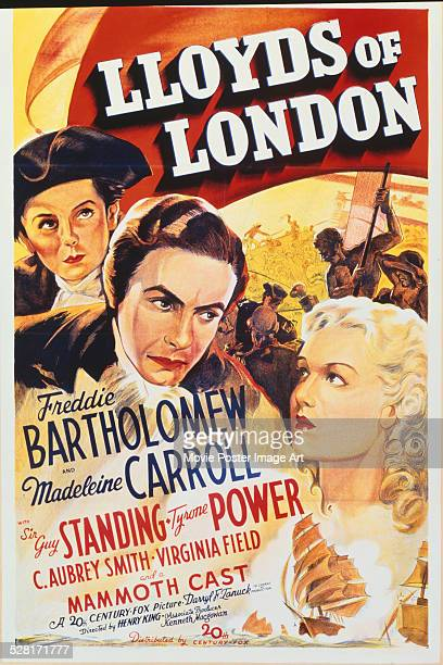 A poster for Henry King's 1936 drama 'Lloyd's of London' starring Tyrone Power Freddie Bartholomew and Madeleine Carroll