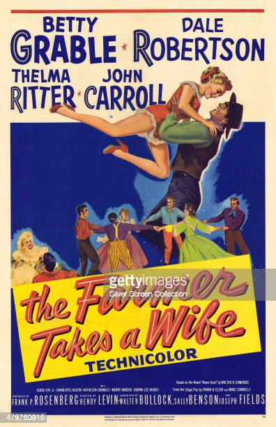 A poster for Henry Levin's 1953 musical comedy 'The Farmer Takes A Wife' starring Betty Grable and Dale Robertson