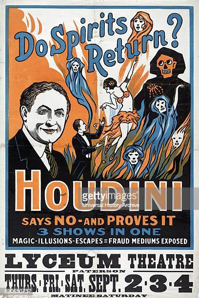 Poster for Houdini's fraud exposure show Do spirits return Houdini says no and proves it 3 shows in one magic illusions escapes fraud mediums exposed