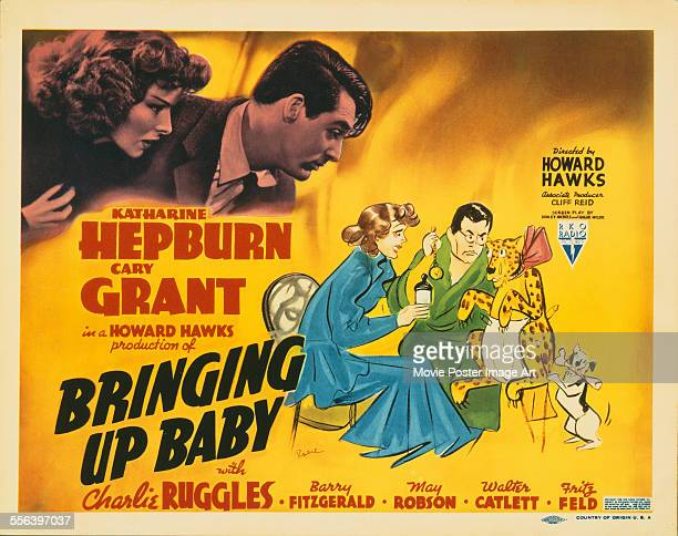 A poster for Howard Hawks' 1938 comedy 'Bringing Up Baby' starring Katharine Hepburn and Cary Grant