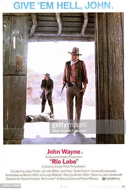A poster for Howard Hawk's 1970 western 'Rio Lobo' starring John Wayne