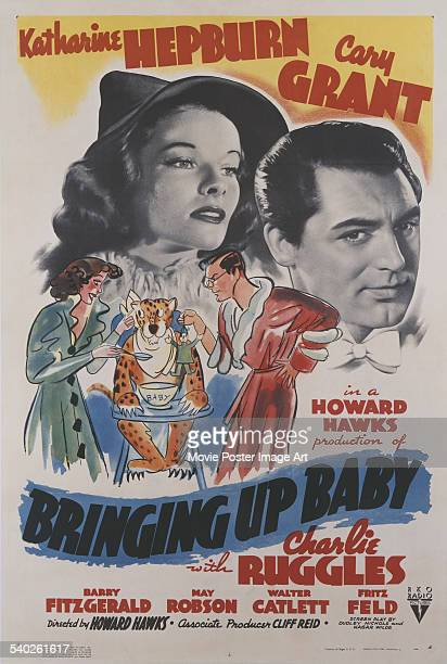 A poster for Howard Hawks's 1938 screwball comedy 'Bringing Up Baby' starring Katharine Hepburn and Cary Grant