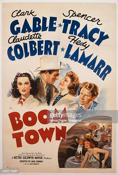 A poster for Jack Conway's 1940 adventure film 'Boom Town' starring Clark Gable Spencer Tracy Claudette Colbert and Hedy Lamarr