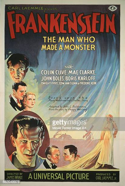 A poster for James Whale's 1931 horror film 'Frankenstein' starring Colin Clive Mae Clarke Boris Karloff and John Boles