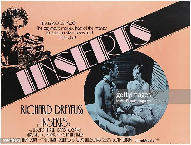 A poster for John Byrum's 1975 comedy 'Inserts' starring Veronica Cartwright Richard Dreyfuss and Stephen Davies