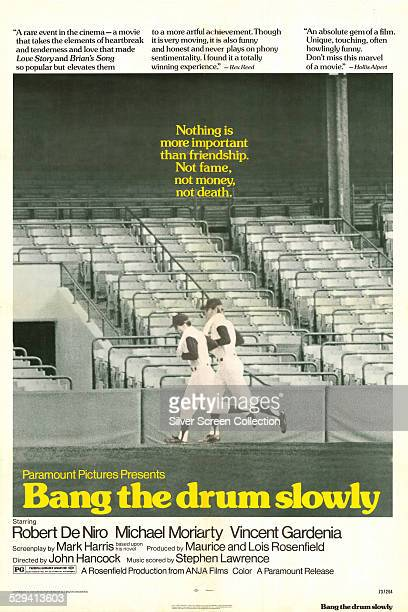 A poster for John D Hancock's 1973 baseball drama 'Bang The Drum Slowly' starring Robert De Niro and Michael Moriarty