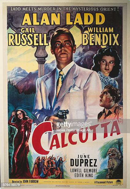 A poster for John Farrow's 1947 action film 'Calcutta' starring June Duprez Alan Ladd Gail Russell and William Bendix