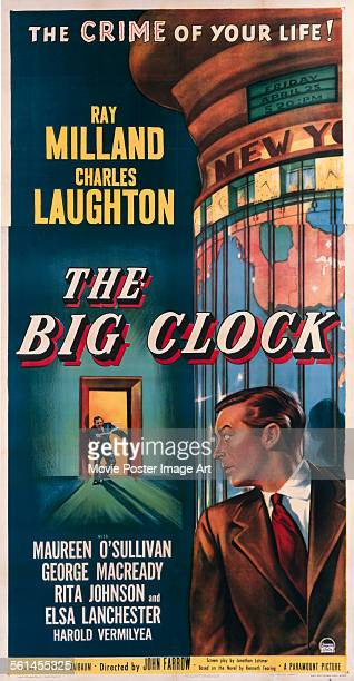 A poster for John Farrow's 1948 crime film 'The Big Clock' starring Ray Milland and Charles Laughton
