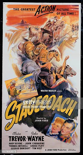 A poster for John Ford's 1939 western 'Stagecoach' starring John Wayne and Claire Trevor