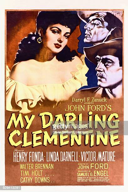 A poster for John Ford's 1946 western 'My Darling Clementine' starring Linda Darnell Victor Mature and Henry Fonda