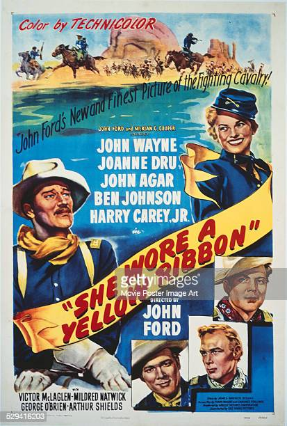 A poster for John Ford's 1949 drama 'She Wore a Yellow Ribbon' starring John Wayne Joanne Dru John Agar Ben Johnson and Harry Carey Jr