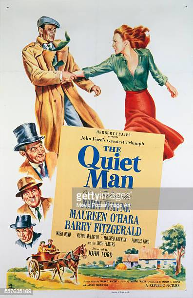 A poster for John Ford's 1952 comedy 'The Quiet Man' starring John Wayne Maureen O'Hara and Barry Fitzgerald