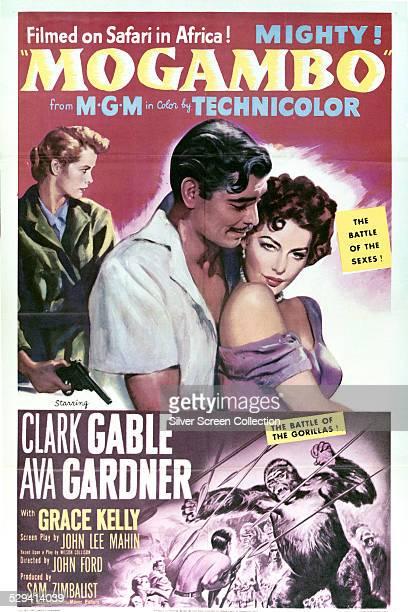 A poster for John Ford's 1953 romantic drama 'Mogambo' starring Clark Gable Ava Gardner and Grace Kelly