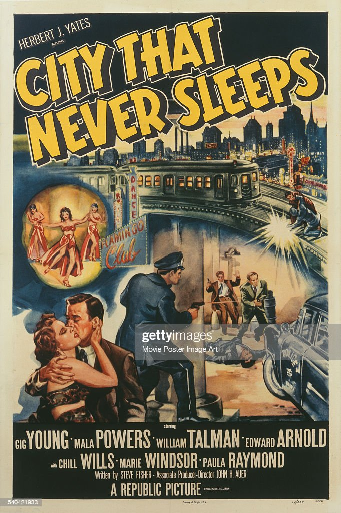 A poster for John H. Auer's 1953 film noir, 'City That Never Sleeps', starring Gig Young and Mala Powers.