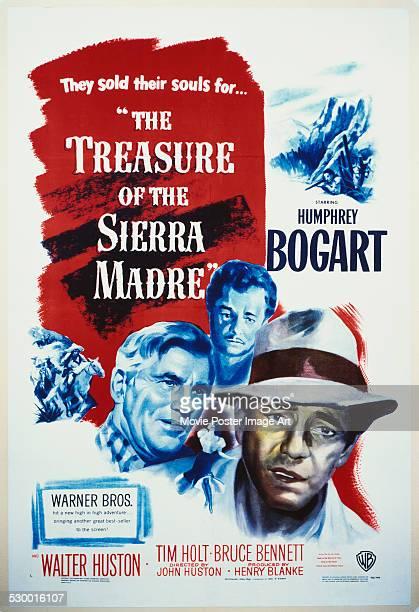 Poster for John Huston's 1948 action film 'The Treasure of the Sierra Madre' starring Humphrey Bogart, Walter Huston, and Tim Holt.