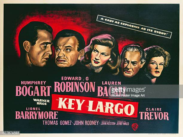 A poster for John Huston's 1948 crime film 'Key Largo' starring Humphrey Bogart Edward G Robinson Lauren Bacall Lionel Barrymore and Claire Trevor